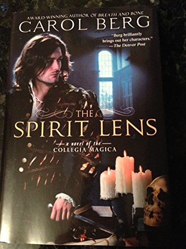 9781615238538: The Spirit Lens (Collegia Magica)