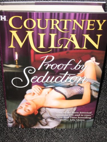 Proof by Seduction: COURTNEY MILAN