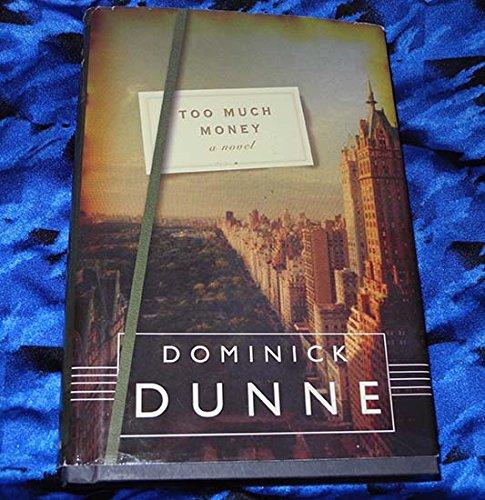 9781615238781: Too Much Money: A Novel