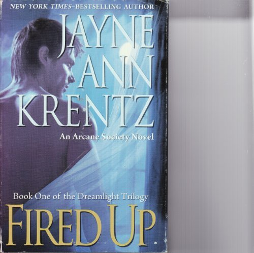 9781615238866: Fired Up: Book One of the Dreamlight Trilogy (Doubleday Large Print Home Library Edition)