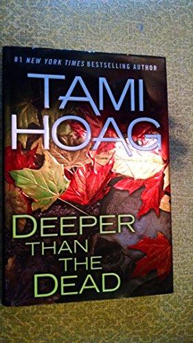 9781615238873: Deeper Than The Dead - Book Club Edition