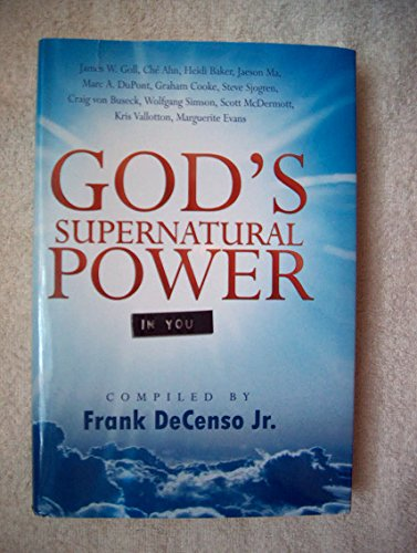9781615239405: God's Supernatural Power in You