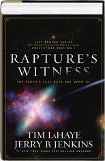 9781615239436: Rapture's Witness: The Earth's Last Days Are Upon Us (Left Behind Series Collectors Edition, Volume 1) (Hardcover)