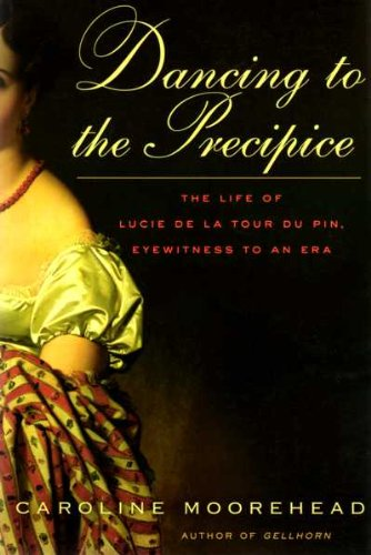 9781615239627: Dancing to the Precipice (Lucie De La Tour Du Pin and the French Revolution)