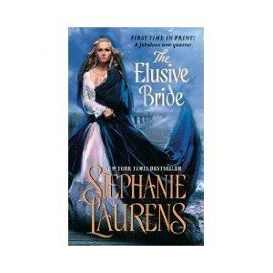 The Elusive Bride (The Black Cobra Quartet): Stephanie Laurens