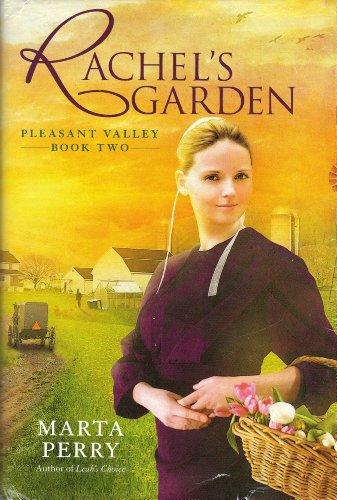 9781615239931: Rachel's Garden Pleasant Valley Book Two
