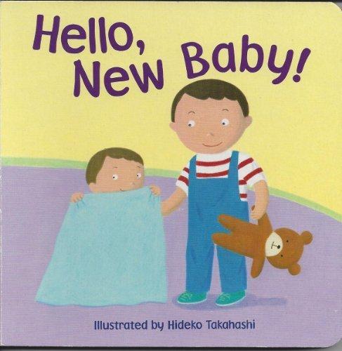 9781615240005: Hello, New Baby!