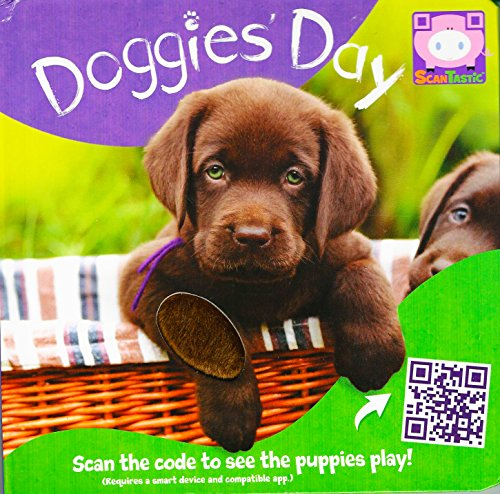 Doggie Days Touch & Feel W/Qr Code: Piggy Toes Press