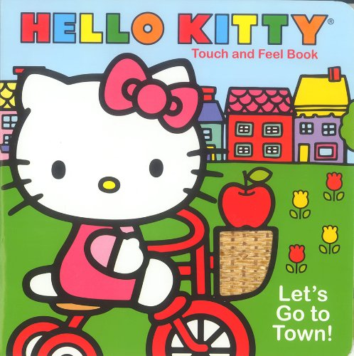 9781615246144: Let's Go to Town! (Hello Kitty Touch and Feel Books)