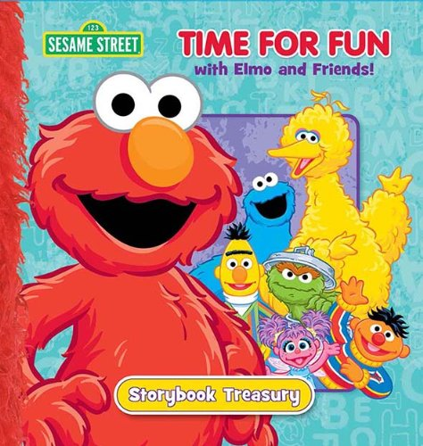9781615246700: Sesame Street Time for Fun with Elmo and Friends! Storybook Treasury (Sesame Street (Dalmatian Press))