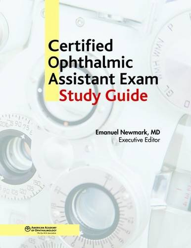 9781615251001: Certified Ophthalmic Assistant Study Guide