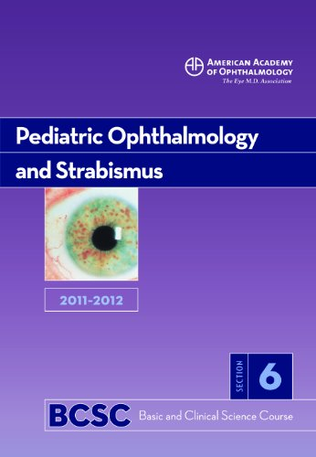 9781615251131: 2011-2012 Basic and Clinical Science Course, Section 6: Pediatric Ophthalomology and Strabismus