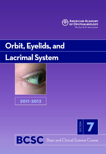9781615251148: 2011-2012 Basic and Clinical Science Course, Section 7: Orbit, Eyelids, and Lacrimal System (Basic & Clinical Science Course)