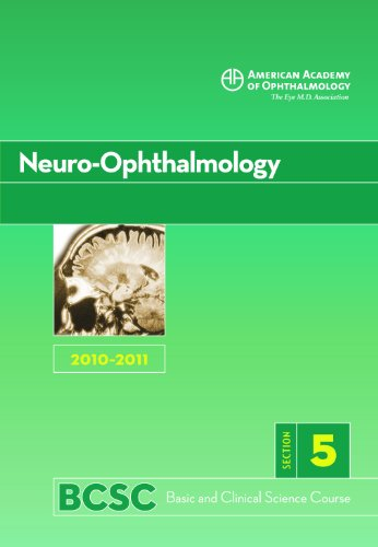 9781615251339: Basic and Clinical Science Course 2010-2011 Section 5: Neuro-Ophthalmology