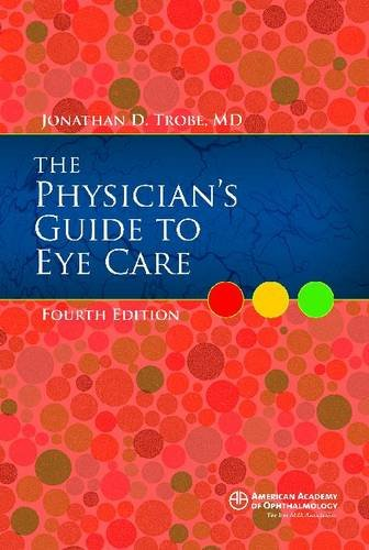 9781615252817: Physician's Guide to Eye Care, Fourth Edition