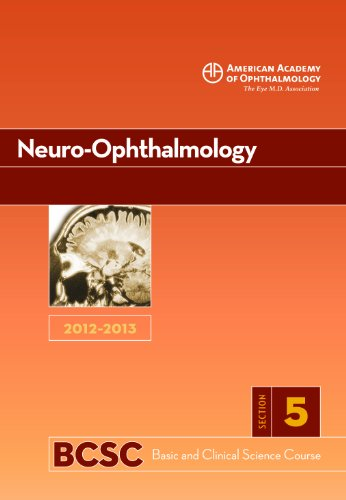 9781615252947: 2012-2013 Basic and Clinical Science Course, Section 5: Neuro-Ophthalmology