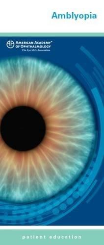 Amblyopia: American Academy of Ophthalmology
