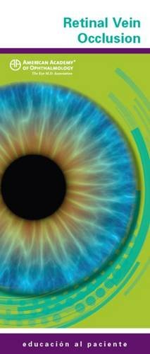 Retinal Vein Occlusion: American Academy of Ophthalmology