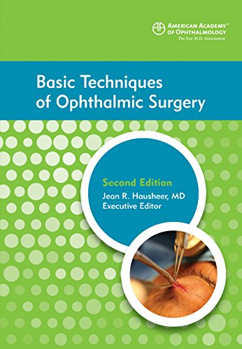 9781615256174: Basic Techniques of Ophthalmic Surgery, 2nd ed.