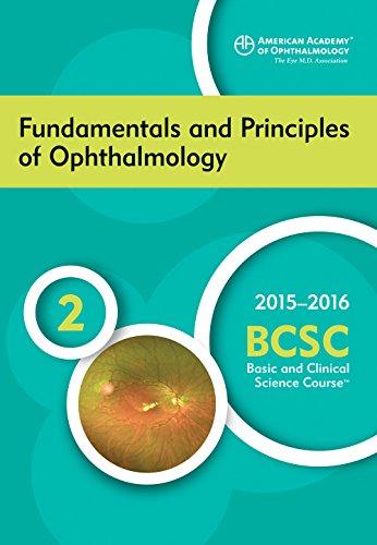 9781615256464: 2015-2016 Basic and Clinical Science Course (BCSC), Section 2: Fundamentals and Principles of Ophthalmology