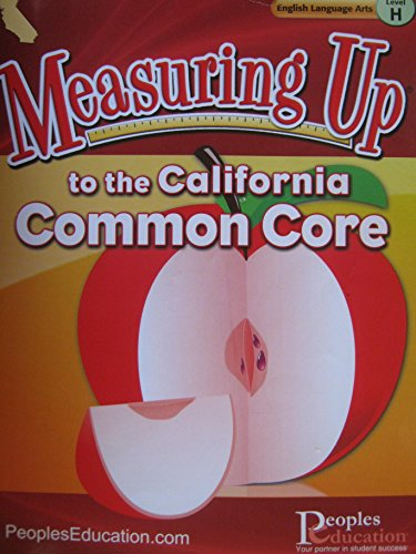 9781615260140: Measuring Up® to the California Common Core - English Language Arts, Level H - Student Worktexts