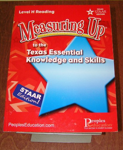 9781615268269: Measuring Up to the Texas Essential Knowledge and Skills Level H Reading (STAAR Texas)