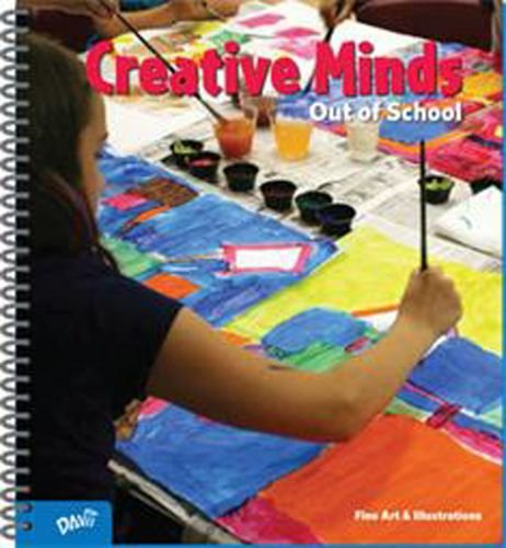 9781615281176: Creative Minds Out of School Educator's Edition Cathy Topal