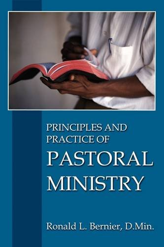 9781615290000: Principles and Practice of Pastoral Ministry