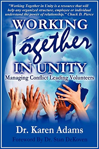 9781615290321: WORKING TOGETHER IN UNITY Managing Conflict Leading Volunteers