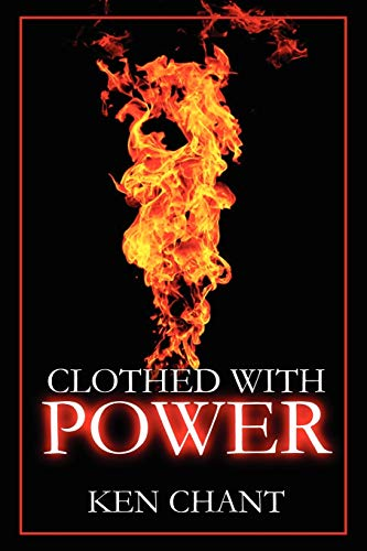 9781615290390: Clothed with Power