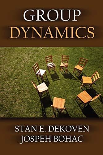 9781615290482: Group Dynamics