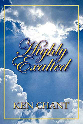 9781615290710: Highly Exalted