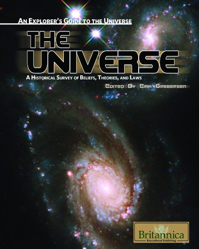 The Universe: A Historical Survey of Beliefs, Theories, and Laws: Erik Gregersen