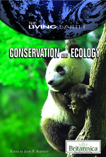 Conservation and Ecology (Living Earth): Rafferty, John P