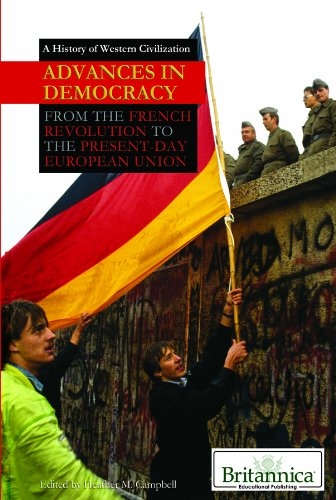 Advances in Democracy: From the French Revolution: Heather M. Campbell