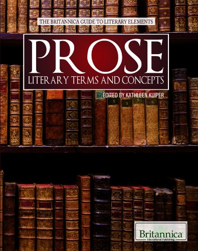 9781615304943: Prose (The Britannica Guide to Literary Elements)