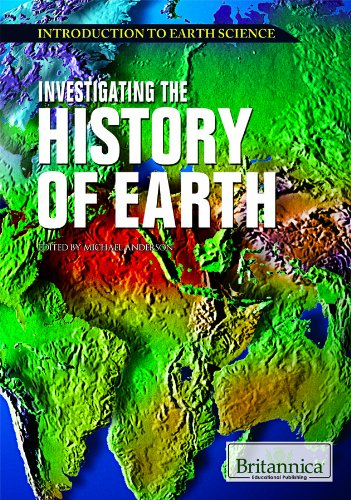 9781615304981: Investigating the History of Earth (Introduction to Earth Science)
