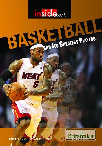 9781615305094: Basketball and Its Greatest Players (Inside Sports)