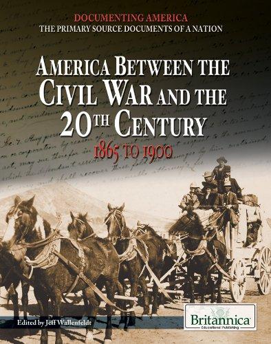 America Between the Civil War and the: Jeffrey H. Wallenfeldt