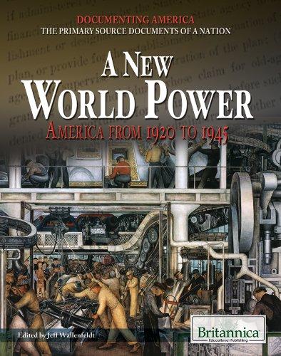 A New World Power : America from: Jeffrey H. Wallenfeldt