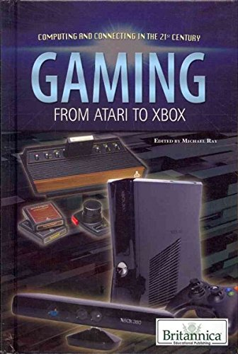 9781615307043: Gaming: From Atari to Xbox (Computing and Connecting in the 21st Century)