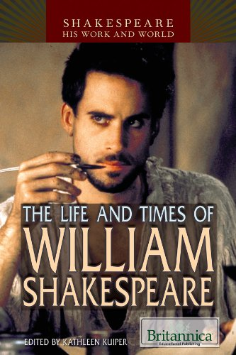 9781615309269: The Life and Times of William Shakespeare (Shakespeare: His Work and World)