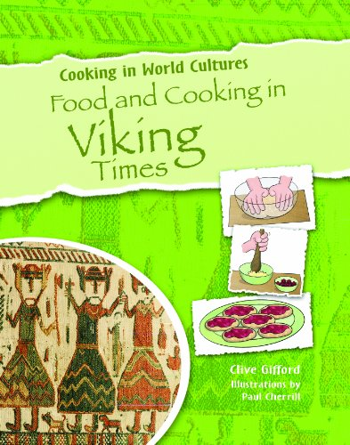 Food and Cooking in Viking Times (Cooking in World Cultures): Gifford, Clive