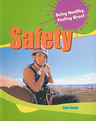 Safety (Being Healthy, Feeling Great): Kate Purdie
