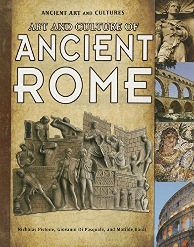 9781615328857: Art and Culture of Ancient Rome (Ancient Art and Cultures)