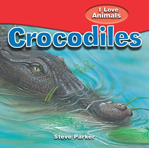 9781615332557: Crocodiles (I Love Animals)