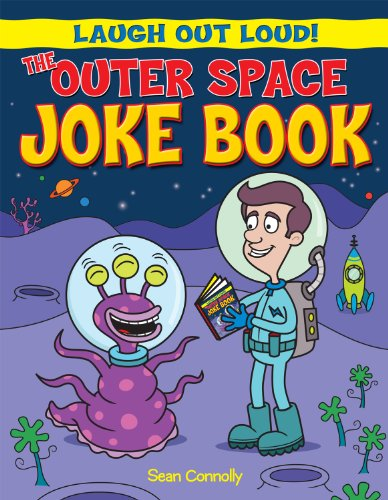 The Outer Space Joke Book (Laugh Out: Connolly, Sean, Barnham,