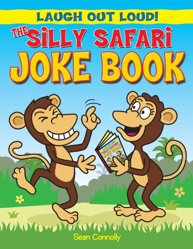 9781615333998: The Silly Safari Joke Book (Laugh Out Loud!)