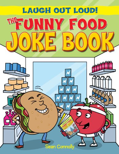 The Funny Food Joke Book (Laugh Out Loud!): Sean Connolly