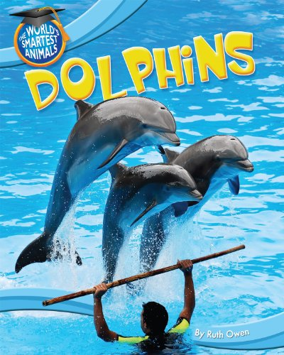 Dolphins (World's Smartest Animals): Owen, Ruth